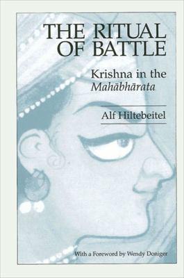 The Ritual of Battle: Krishna in the Mahabharata