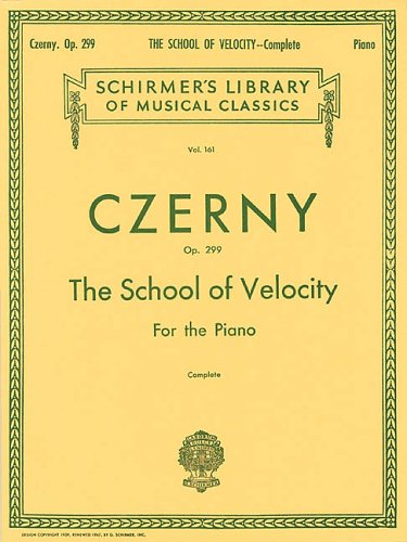 The School of Velocity for the Piano: Op. 299, Complete 9780793552900