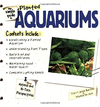 The Simple Guide to Planted Aquariums 9780793821174