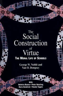 The Social Construction of Virtue 9780791430798