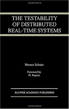 The Testability of Distributed Real-Time Systems 9780792393863