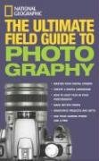 The Ultimate Field Guide to Photography 9780792262091