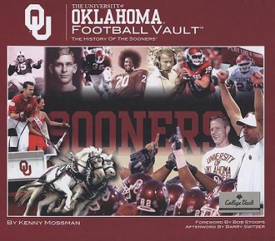 The University of Oklahoma Football Vault: The History of the Sooners 9780794824228