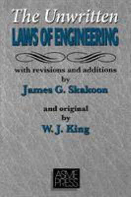 The Unwritten Laws of Engineering 9780791801628