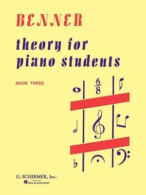 Theory for Piano Students - Book 3: Piano Technique 9780793538171