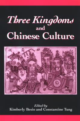 Three Kingdoms and Chinese Culture 9780791470114