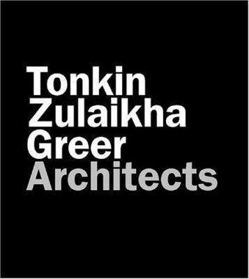 Tonkin Zulaikha Greer Architects 9780794603908