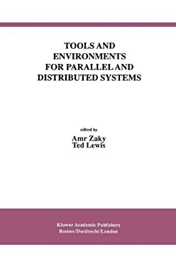 Tools and Environments for Parallel and Distributed Systems 9780792396758