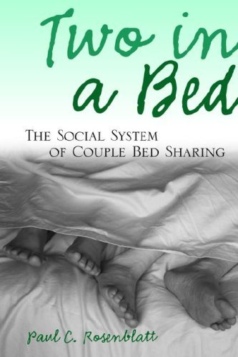 Two in a Bed: The Social System of Couple Bed Sharing 9780791468302
