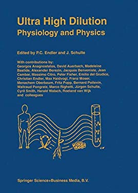 Ultra High Dilution: Physiology and Physics 9780792326762