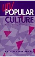 Un/Popular Culture 9780791432891