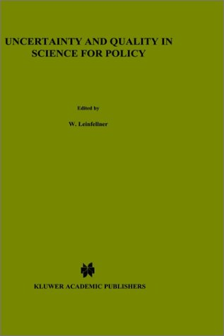 Uncertainty and Quality in Science for Policy 9780792307990