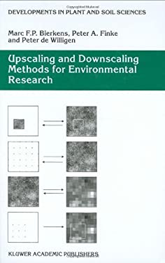 Upscaling and Downscaling Methods for Environmental Research [With CDROM] 9780792363392