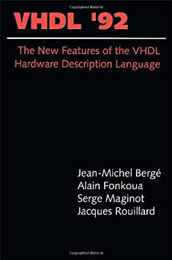 VHDL '92: The New Features of the VHDL Hardware Description Language 9780792393566