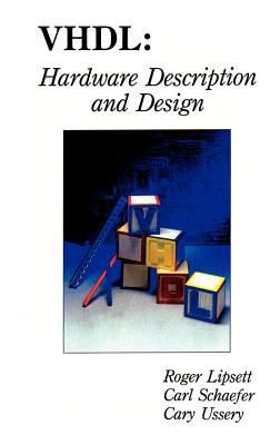 VHDL: Hardware Description and Design 9780792390305