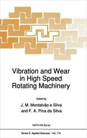 Vibration and Wear in High Speed Rotating Machinery 3165513