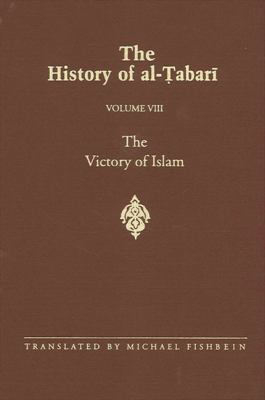 Victory of Islam-Alt8: The Victory of Islam: Muhammad at Medina A.D. 626-630/A.H. 5-8