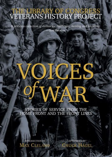 Voices of War: Stories of Service from the Home Front and the Front Lines 9780792278382