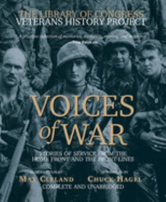 Voices of War Compact Disk: Stories of Service from the Homefront and the Frontlines