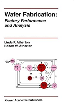 Wafer Fabrication : Factory Performance and Analysis