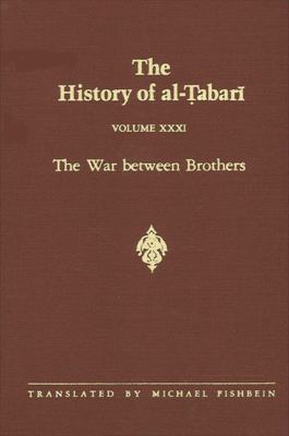 War Between Brothers-Alt 31: The War Between Brothers: The Caliphate of Muhammad Al-Amin A.D. 809-813/A.H. 193-198