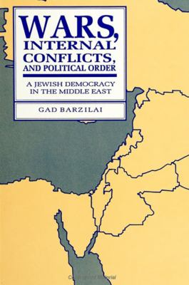 Wars, Internal Conflicts, and Political Order