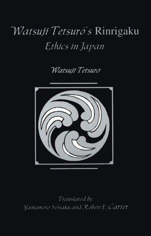Watsuji Tetsuro's Rinragaku: Ethics in Japan 9780791430941