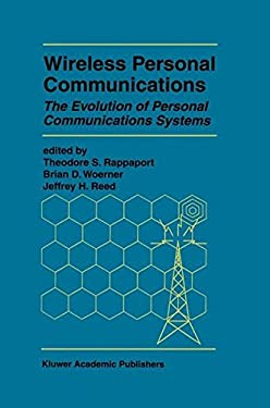 Wireless Personal Communications: The Evolution of Personal Communications Systems 9780792396765