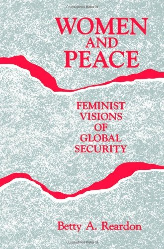 Women and Peace: Feminist Visions of Global Security 9780791414002