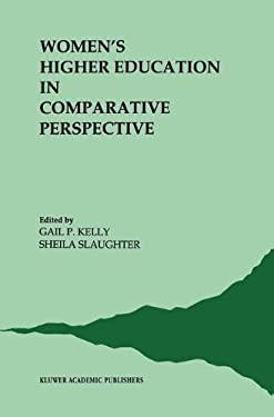 Women's Higher Education in Comparative Perspective 9780792308003