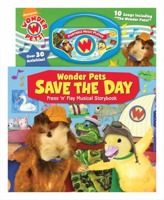 Wonderpets Save the Day Press 'n Play Musical Storybook 9780794419127
