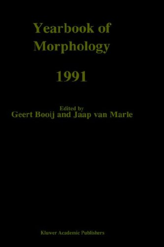 Yearbook of Morphology 1991: Theme: Morphological Classes