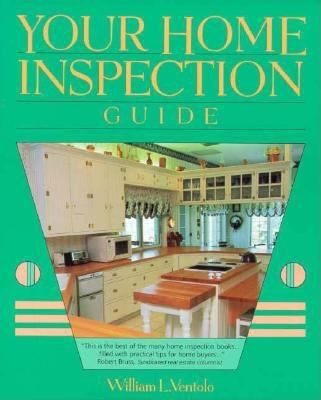 Your Home Inspection Guide 9780793113361