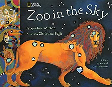 Zoo in the Sky: A Book of Animal Constellations 9780792270690