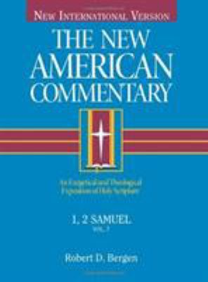 The New American Commentary Volume 7 - 1, 2 Samuel