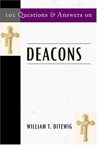 101 Questions and Answers on Deacons 9780809142651