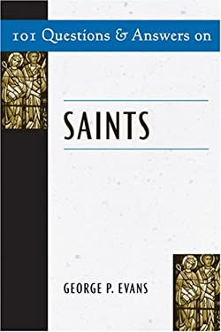101 Questions and Answers on Saints 9780809144426