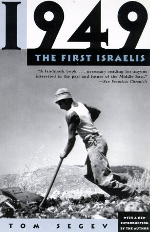 1949, the First Israelis 9780805058963