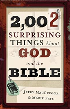 2,002 Surprising Things about God and the Bible 9780801066177