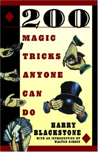 200 Magic Tricks Anyone Can Do 9780806521008