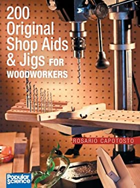 200 Original Shop AIDS & Jigs for Woodworkers 9780806989297