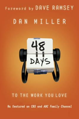 48 Days to the Work You Love 9780805444797