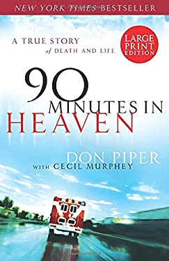 90 Minutes in Heaven: A True Story of Death and Life 9780800731663
