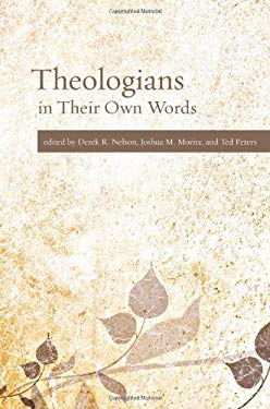 Theologians in Their Own Words 9780800698805