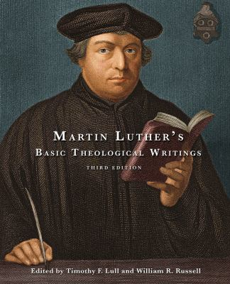 Martin Luther's Basic Theological Writings 9780800698836