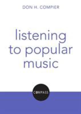 Listening to Popular Music: Christian Explorations of Daily Living 9780800698911