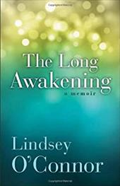 The Long Awakening: A Memoir 21063162