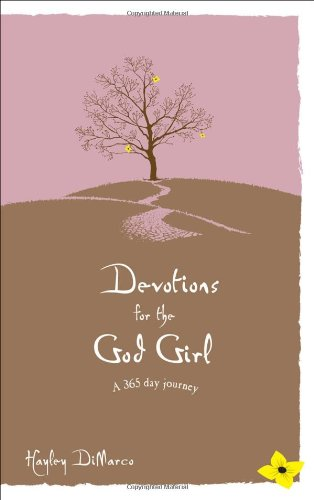 Devotions for the God Girl : A 365-Day Journey