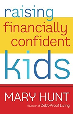 Raising Financially Confident Kids 9780800721411