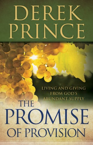 The Promise of Provision: Living and Giving from God's Abundant Supply 9780800795221